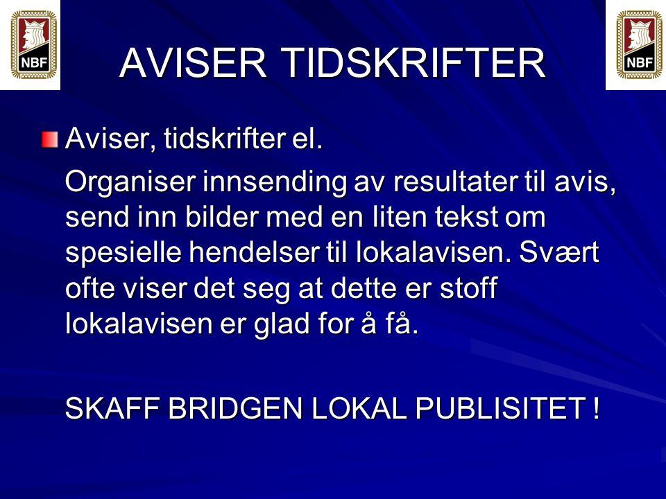 AVISER TIDSKRIFTER Aviser, tidskrifter el.