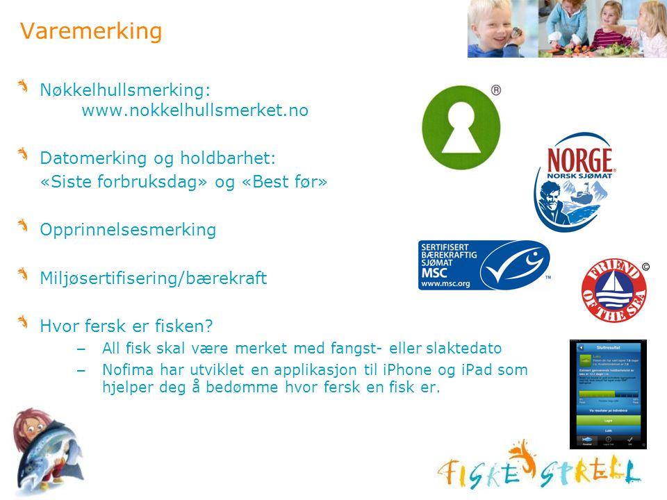 Varemerking Nøkkelhullsmerking: www.nokkelhullsmerket.no Datomerking og holdbarhet: «Siste forbruksdag» og «Best før» Opprinnelsesmerking Miljøsertifi