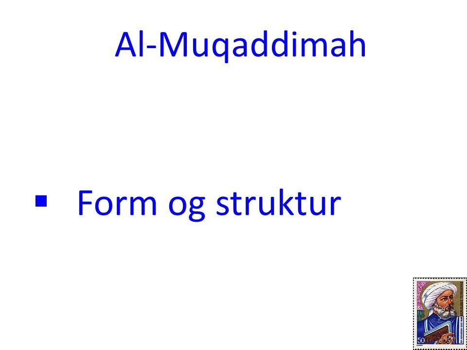  Form og struktur Al-Muqaddimah 9