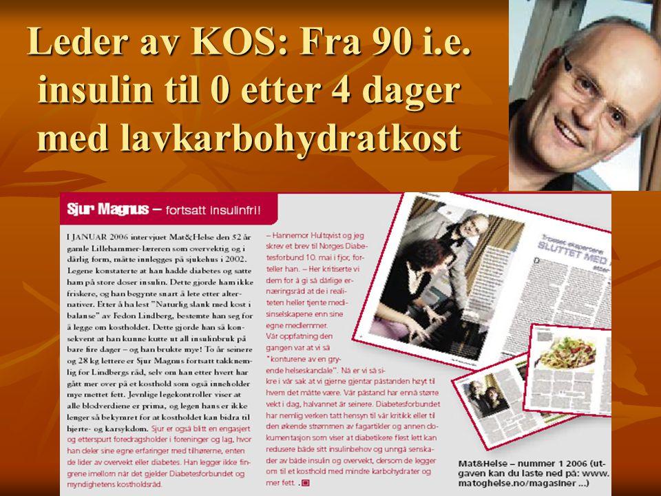 Leder av KOS: Fra 90 i.e. insulin til 0 etter 4 dager med lavkarbohydratkost