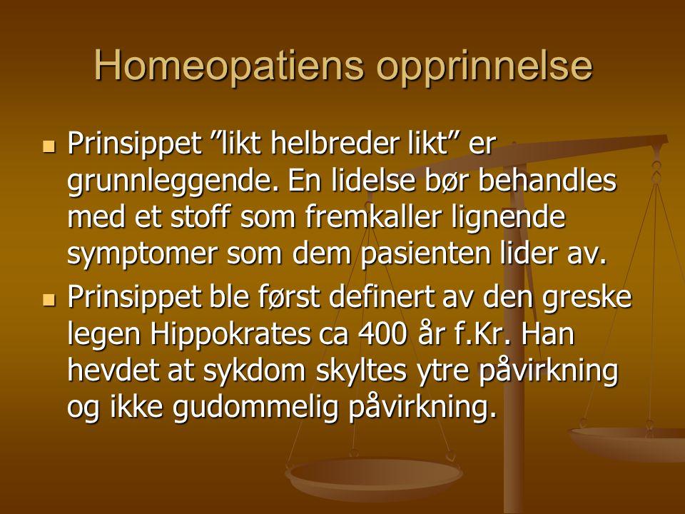 """Homeopatiens opprinnelse  Prinsippet """"likt helbreder likt"""" er grunnleggende. En lidelse bør behandles med et stoff som fremkaller lignende symptomer"""