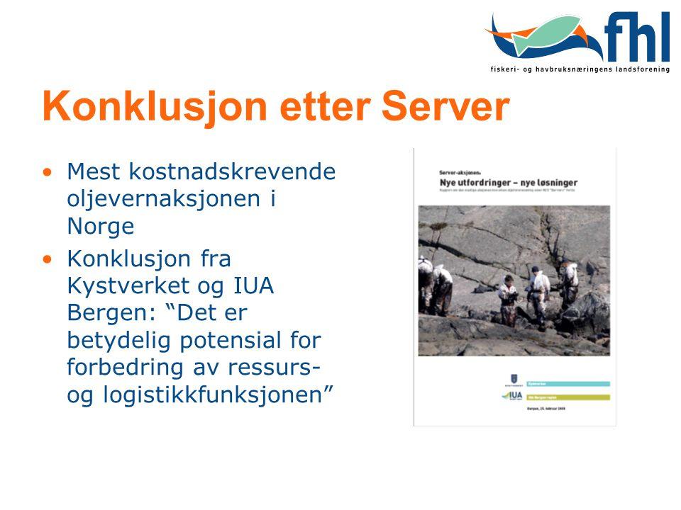 """Konklusjon etter Server •Mest kostnadskrevende oljevernaksjonen i Norge •Konklusjon fra Kystverket og IUA Bergen: """"Det er betydelig potensial for forb"""