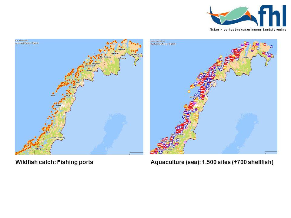 Wildfish catch: Fishing portsAquaculture (sea): 1.500 sites (+700 shellfish)
