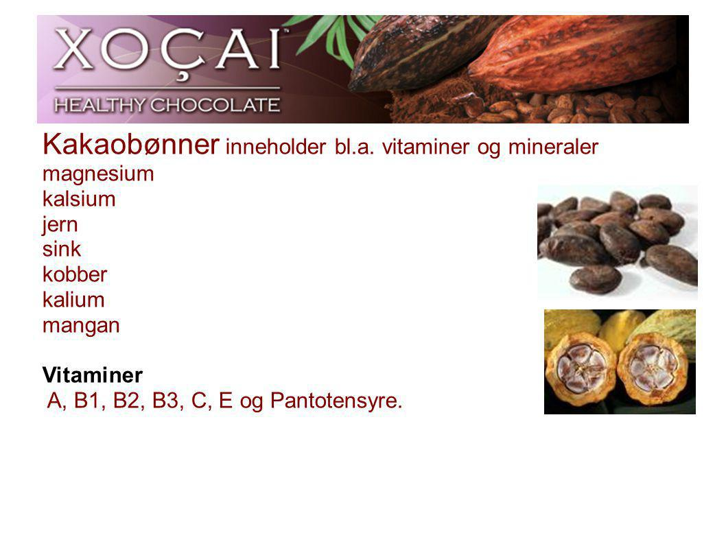 Kakaobønner inneholder bl.a. vitaminer og mineraler magnesium kalsium jern sink kobber kalium mangan Vitaminer A, B1, B2, B3, C, E og Pantotensyre.
