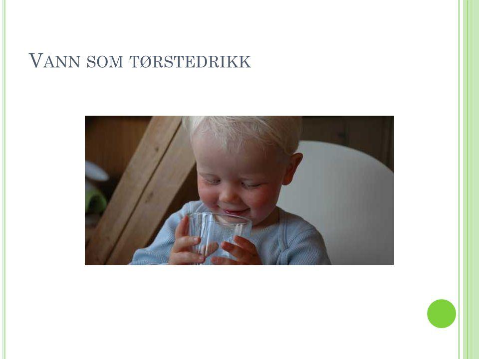 V ANN SOM TØRSTEDRIKK