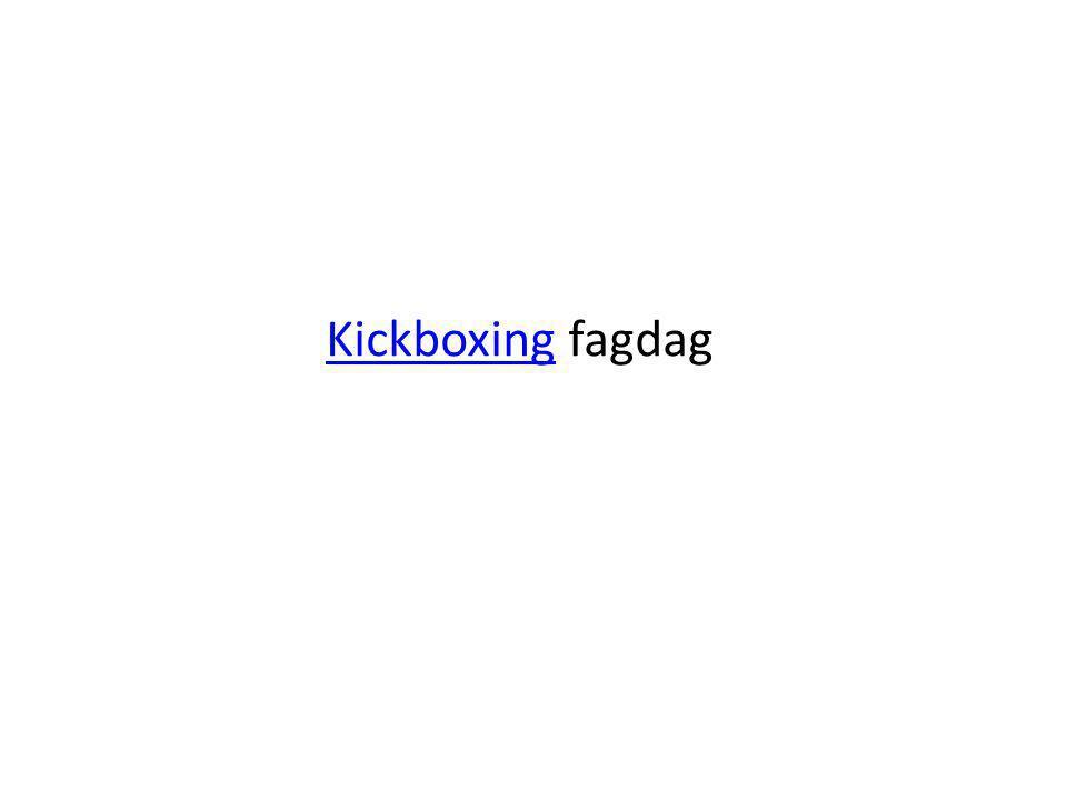 KickboxingKickboxing fagdag