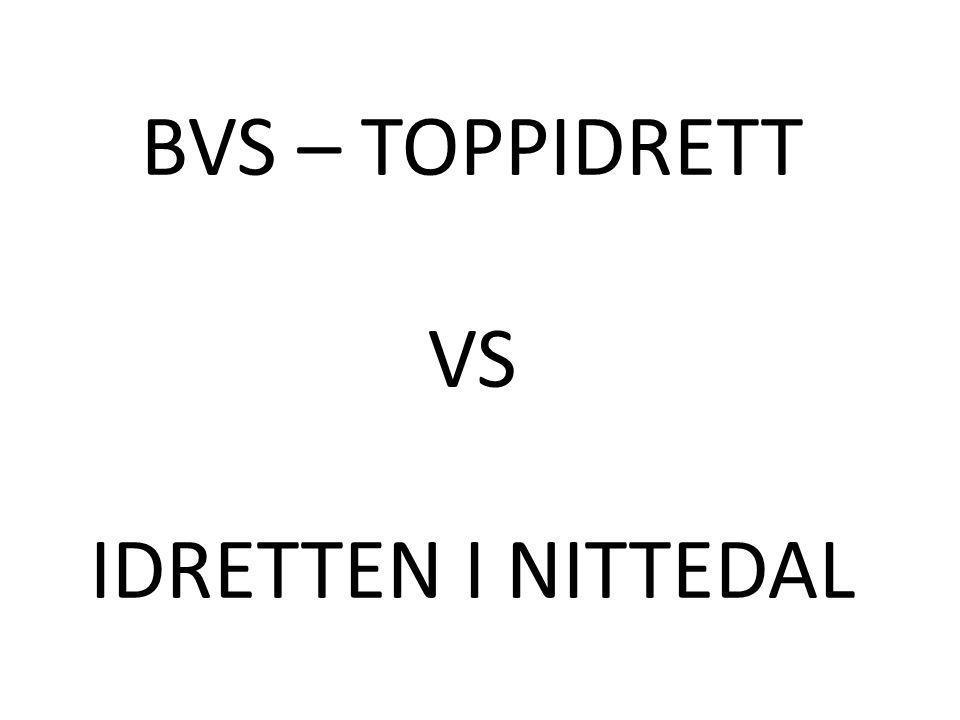 BVS – TOPPIDRETT VS IDRETTEN I NITTEDAL