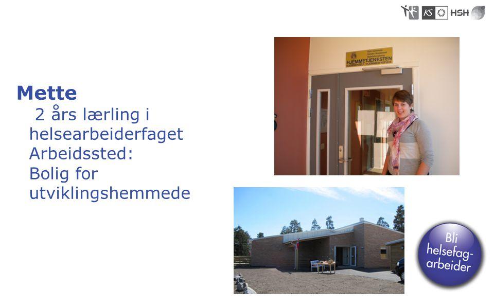 • Esthella 2 års lærling i helsearbeiderfaget, Arbeidsplass: Hjemmesykepleien