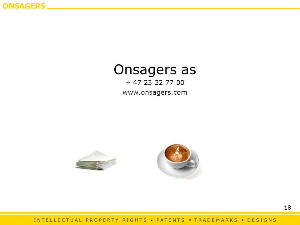 18 Onsagers as + 47 23 32 77 00 www.onsagers.com