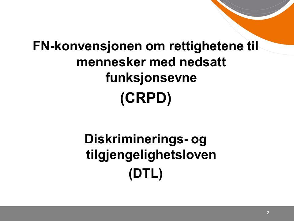 Vurdering av gap DTL + Sektorlovgivning og -praksis vs CRPD 43