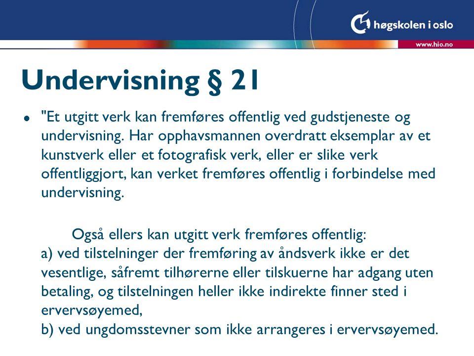 Undervisning § 21 l