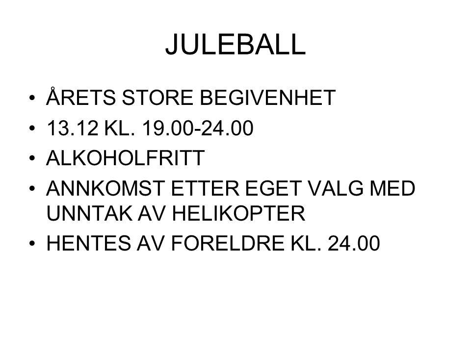 JULEBALL •ÅRETS STORE BEGIVENHET •13.12 KL.
