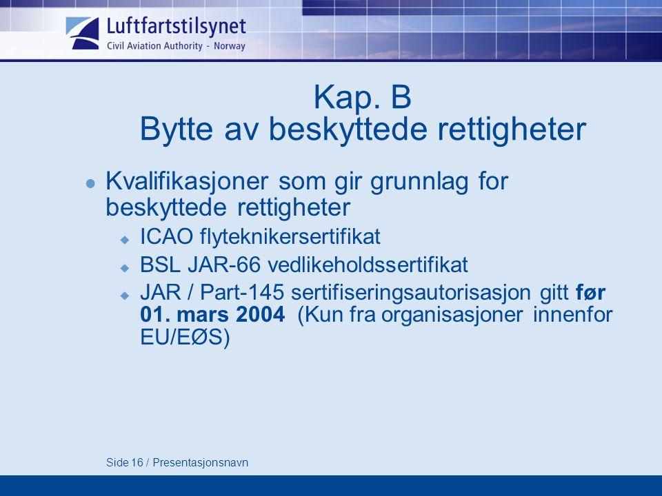 Side 16 / Presentasjonsnavn Kap.