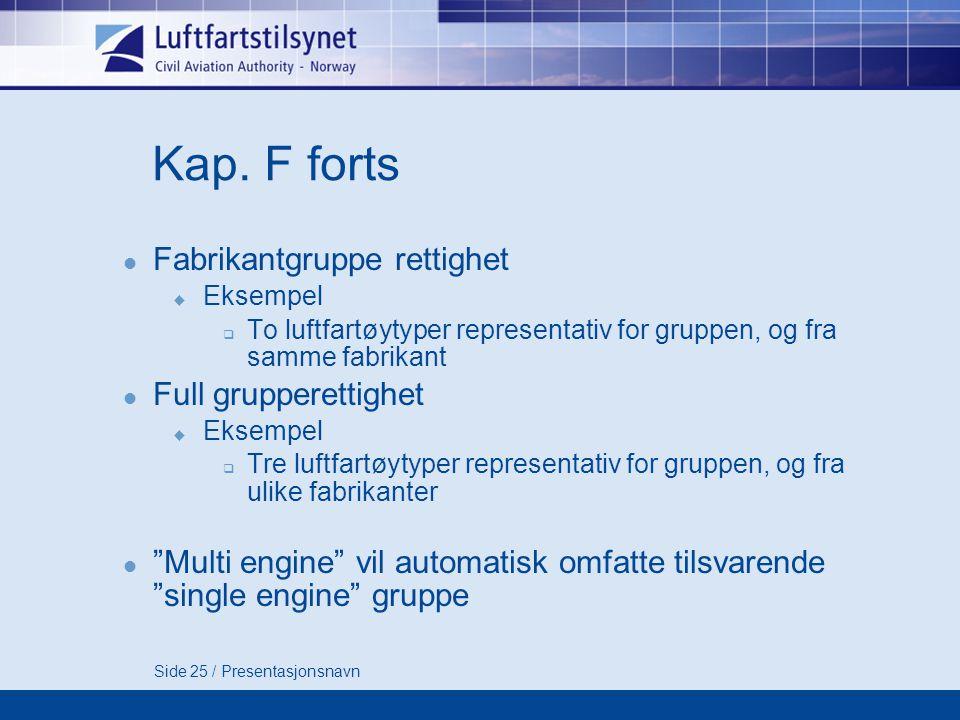 Side 25 / Presentasjonsnavn Kap.