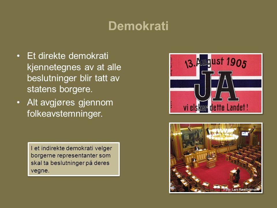 Demokrati •Et direkte demokrati kjennetegnes av at alle beslutninger blir tatt av statens borgere. •Alt avgjøres gjennom folkeavstemninger. I et indir