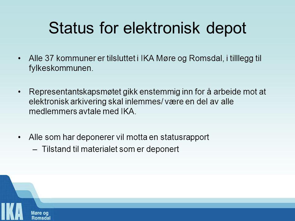 Status for elektronisk depot •Alle 37 kommuner er tilsluttet i IKA Møre og Romsdal, i tilllegg til fylkeskommunen. •Representantskapsmøtet gikk enstem