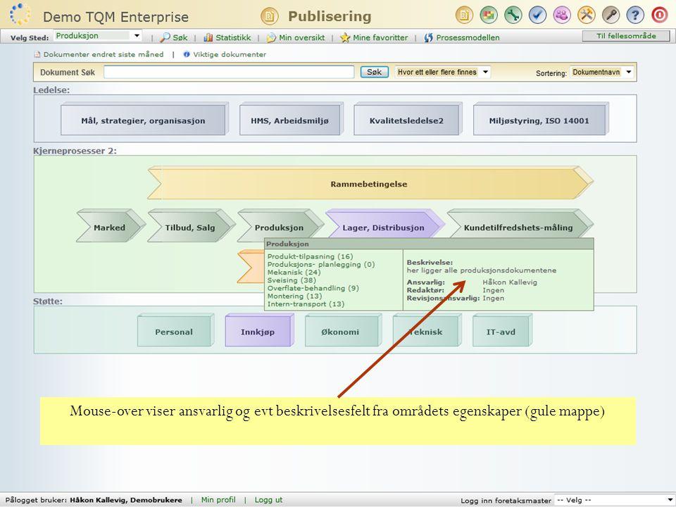 Mulighet for å dra Ansvarsområdet/Hovedprosessen over flere kolonner innenfor en ansvarstype
