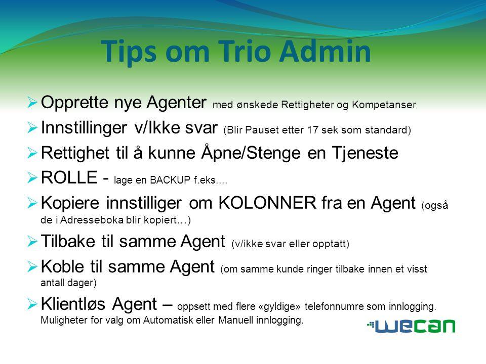 …flere tips om Trio Admin  Skjema – unntak.( i Trio vers.