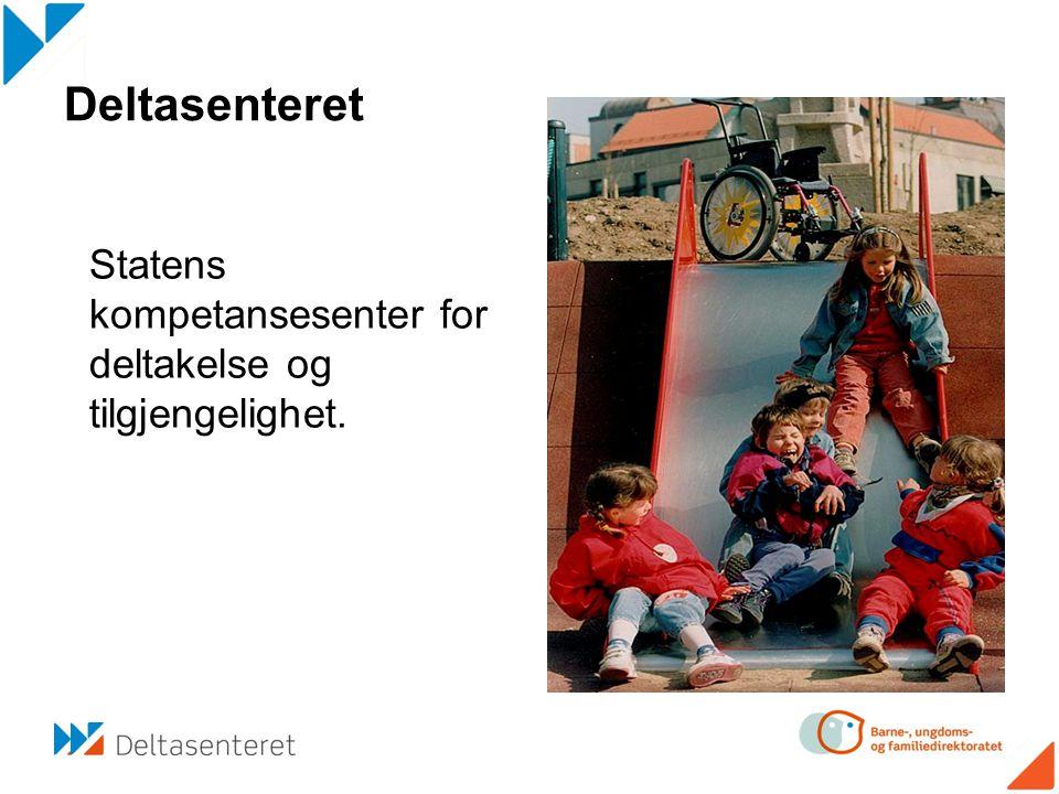 Statens kompetansesenter for deltakelse og tilgjengelighet.