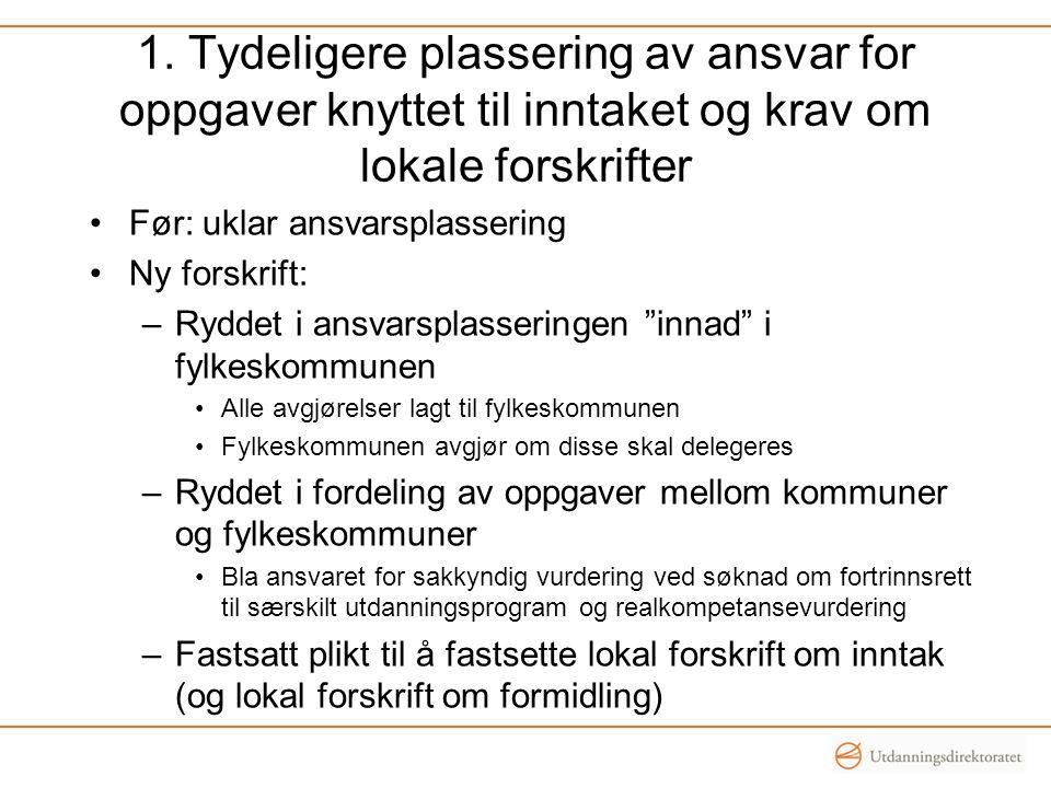 A) rett til spesialundervisning •Søkeren må ha et enkeltvedtak om spesialundervisning på tidspunktet for tilmelding fra kommunen til fylkeskommunen, dvs.