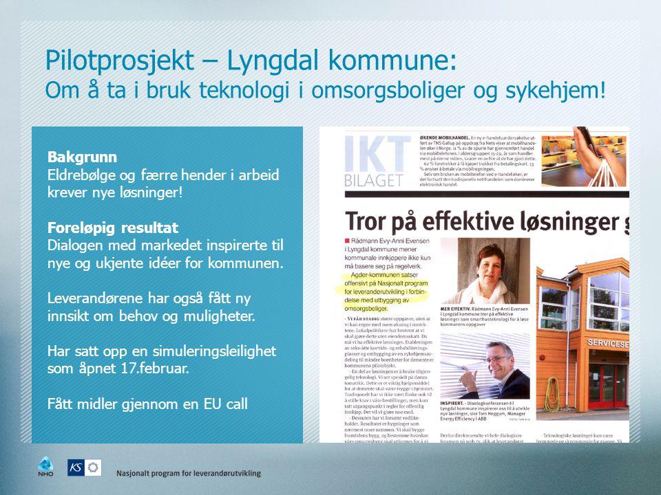Pilotprosjekt – Lyngdal kommune: Om å ta i bruk teknologi i omsorgsboliger og sykehjem.