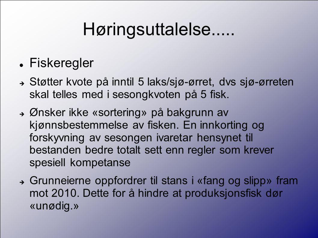 Høringsuttalelse laksefiske i sjøen  Fisket etter laks i sjøen bør stanses  Eierne av kilnøter kompenseres av staten  Oppsynet i fjordene for å hindre garnfiske etter laks må intensiveres En natts fangst med kilnot i Trondheimsfjorden