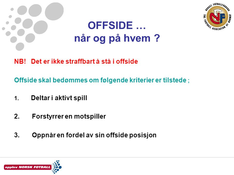 OFFSIDE … når og på hvem . NB.