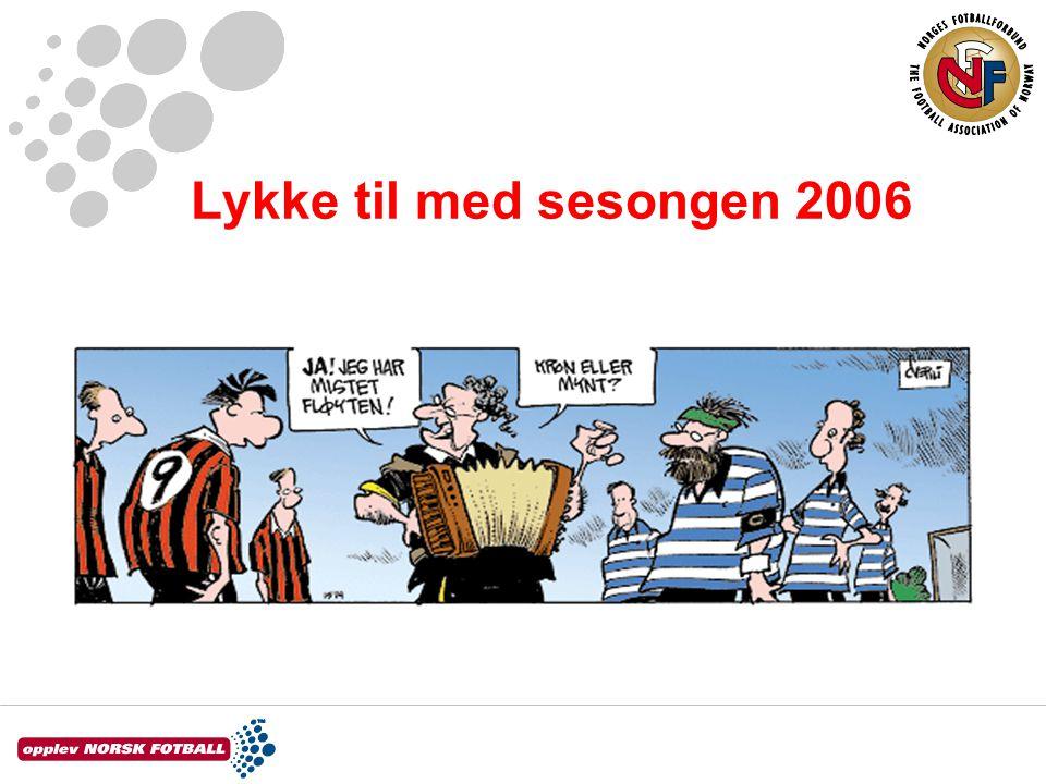 Lykke til med sesongen 2006
