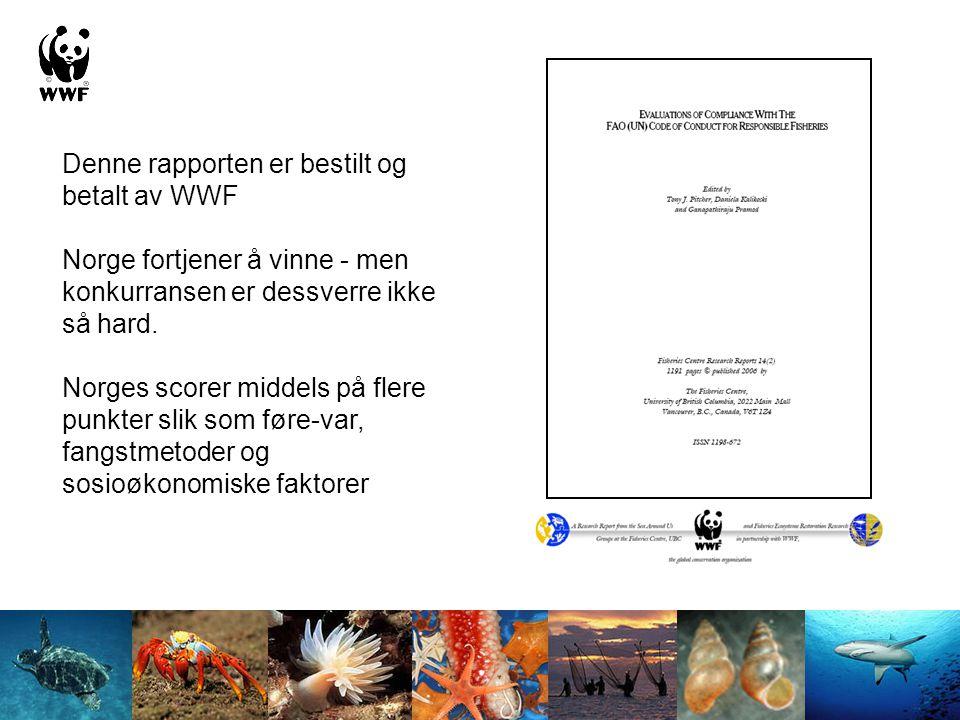Denne rapporten er bestilt og betalt av WWF Norge fortjener å vinne - men konkurransen er dessverre ikke så hard. Norges scorer middels på flere punkt