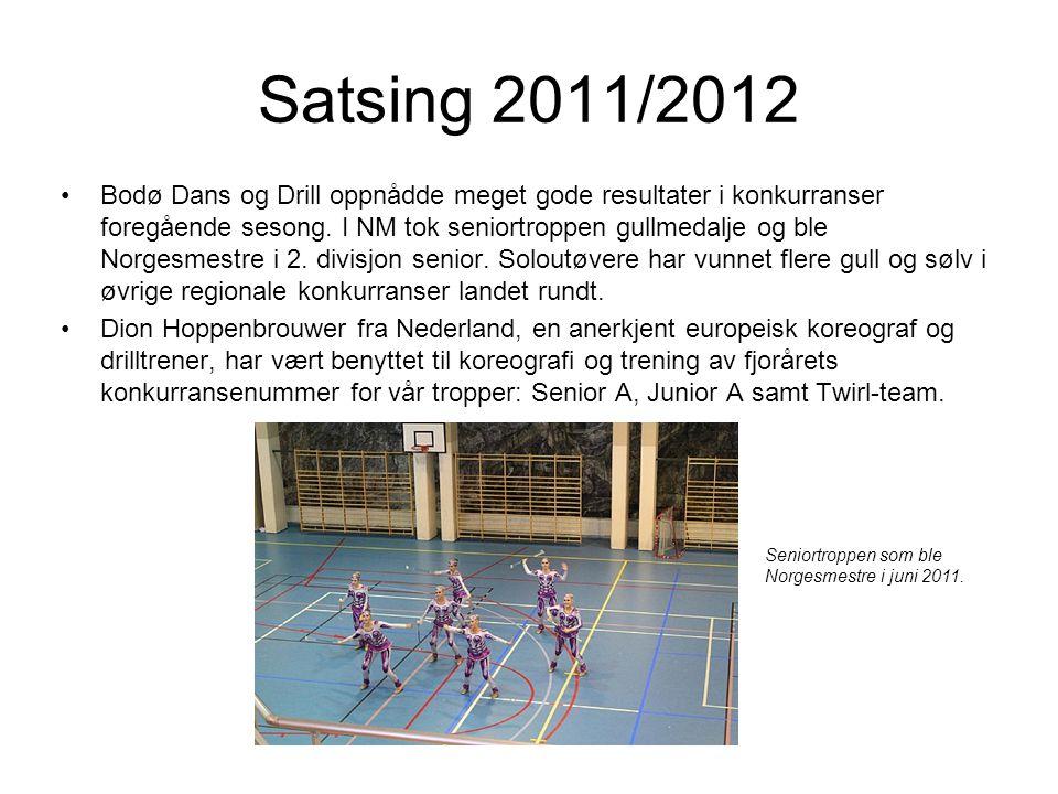 Satsing 2011/2012 •Bodø Dans og Drill oppnådde meget gode resultater i konkurranser foregående sesong. I NM tok seniortroppen gullmedalje og ble Norge