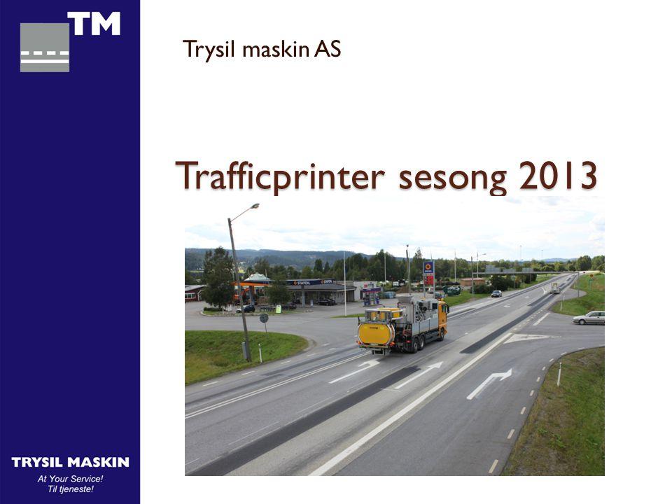 Trafficprinter har vært utleid til Visafo hele 2013 sesongen.