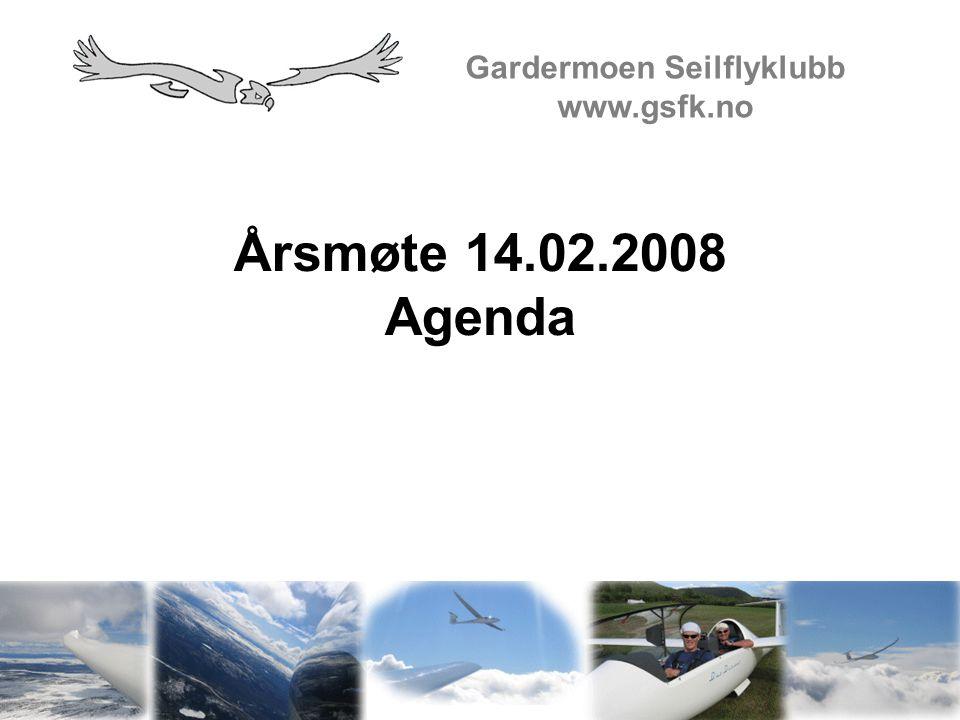Årsmøte 14.02.2008 Agenda Gardermoen Seilflyklubb www.gsfk.no