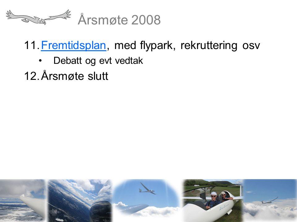 Årsmøte 2008 Vi sees snart igjen til ny sesong!