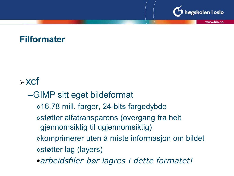 Filformater  xcf –GIMP sitt eget bildeformat  16,78 mill.