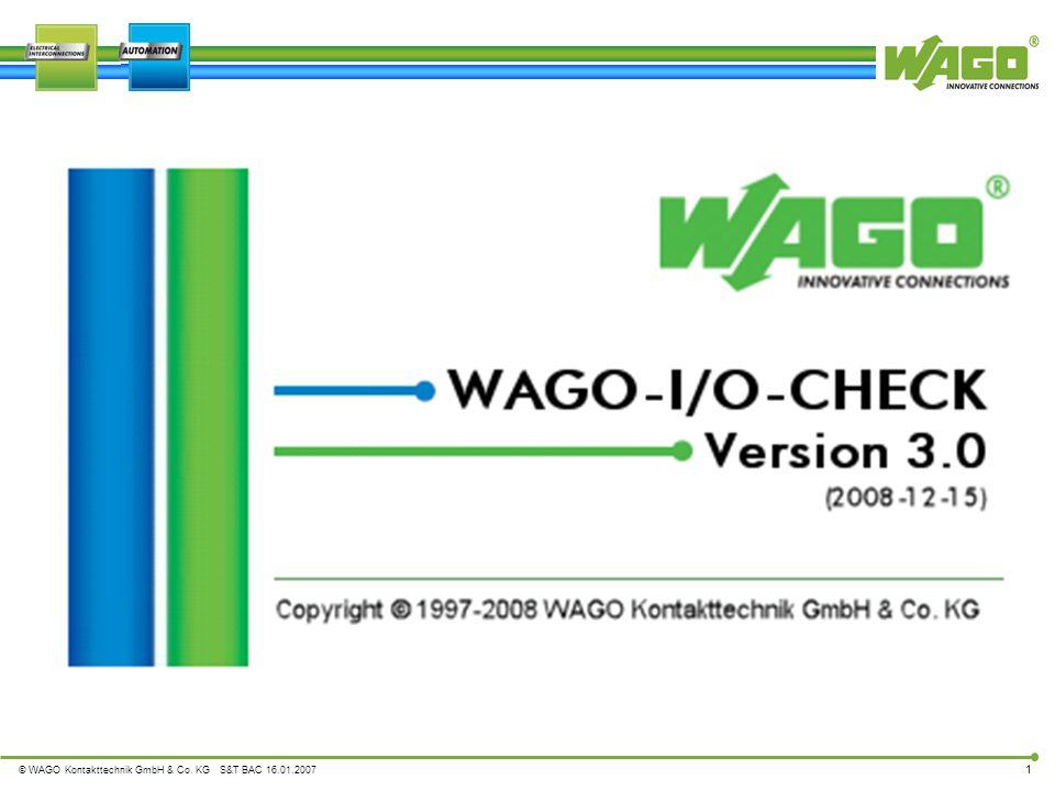 © WAGO Kontakttechnik GmbH & Co. KG S&T BAC 16.01.2007 1