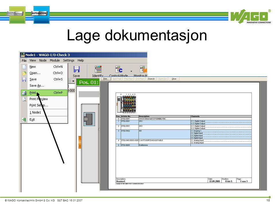 © WAGO Kontakttechnik GmbH & Co. KG S&T BAC 16.01.2007 18 Lage dokumentasjon