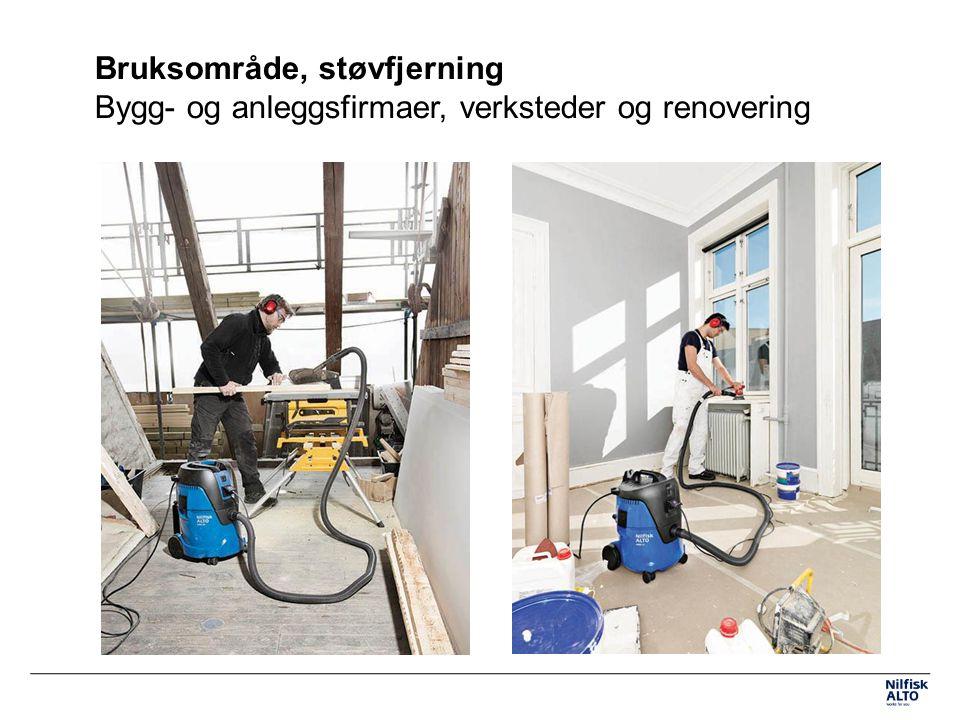 Bruksområde, støvfjerning Bygg- og anleggsfirmaer, verksteder og renovering