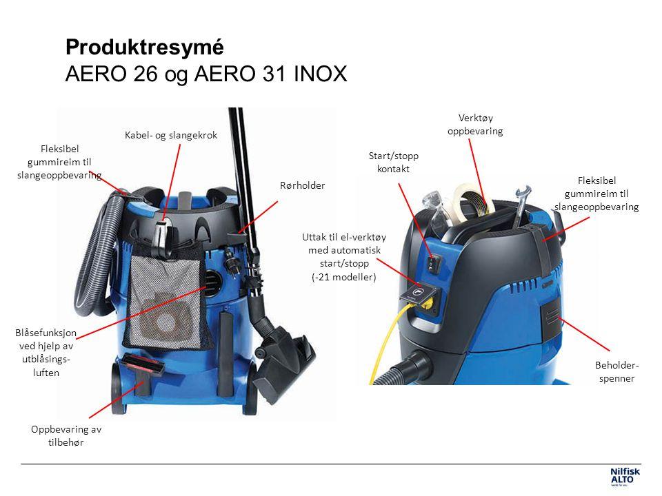 Produktresymé AERO 26 og AERO 31 INOX Start/stopp kontakt Rørholder Blåsefunksjon ved hjelp av utblåsings- luften Verktøy oppbevaring Uttak til el-verktøy med automatisk start/stopp (-21 modeller) Kabel- og slangekrok Oppbevaring av tilbehør Beholder- spenner Fleksibel gummireim til slangeoppbevaring