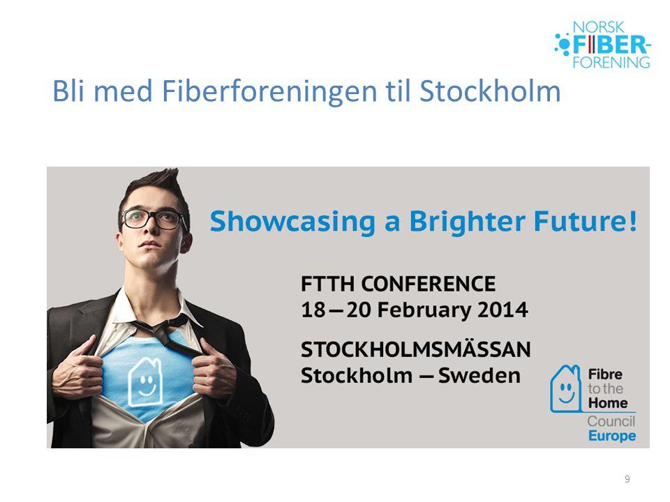 Bli med Fiberforeningen til Stockholm 9
