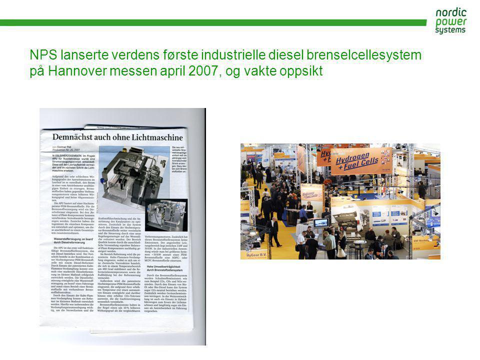 NPS lanserte verdens første industrielle diesel brenselcellesystem på Hannover messen april 2007, og vakte oppsikt