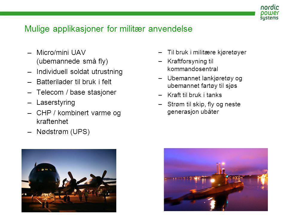 Mulige applikasjoner for militær anvendelse –Micro/mini UAV (ubemannede små fly) –Individuell soldat utrustning –Batterilader til bruk i felt –Telecom