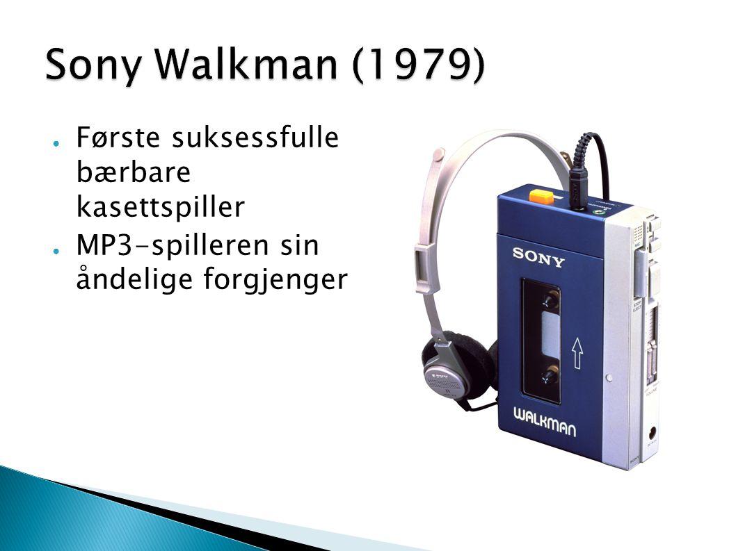 ● Første suksessfulle bærbare kasettspiller ● MP3-spilleren sin åndelige forgjenger