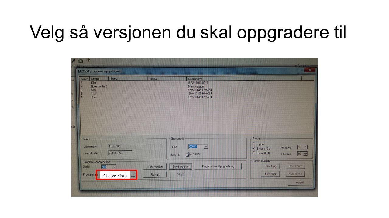 Velg så versjonen du skal oppgradere til CU-(versjon)