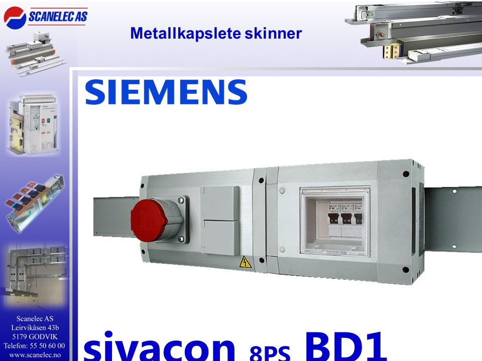 Metallkapslete skinner sivacon 8PS BD1