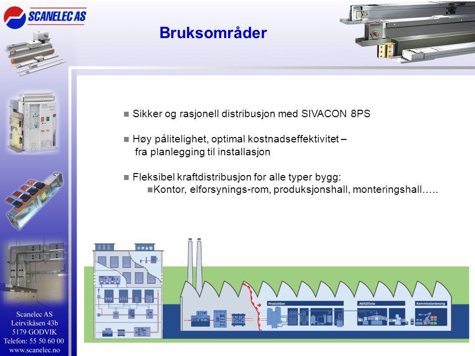  Sikker og rasjonell distribusjon med SIVACON 8PS  Høy pålitelighet, optimal kostnadseffektivitet – fra planlegging til installasjon  Fleksibel kraftdistribusjon for alle typer bygg:  Kontor, elforsynings-rom, produksjonshall, monteringshall…..