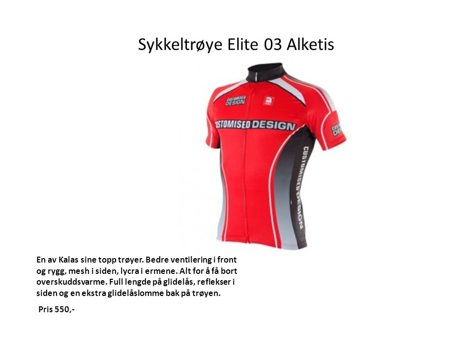 Sykkeltrøye Elite 03 Alketis En av Kalas sine topp trøyer.