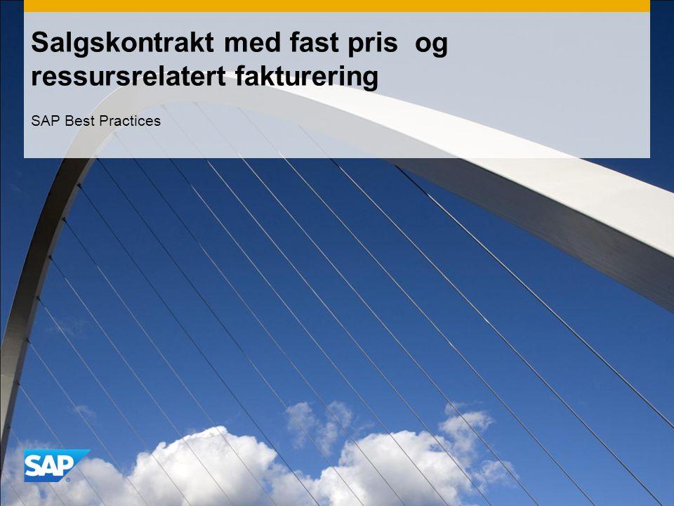 Salgskontrakt med fast pris og ressursrelatert fakturering SAP Best Practices