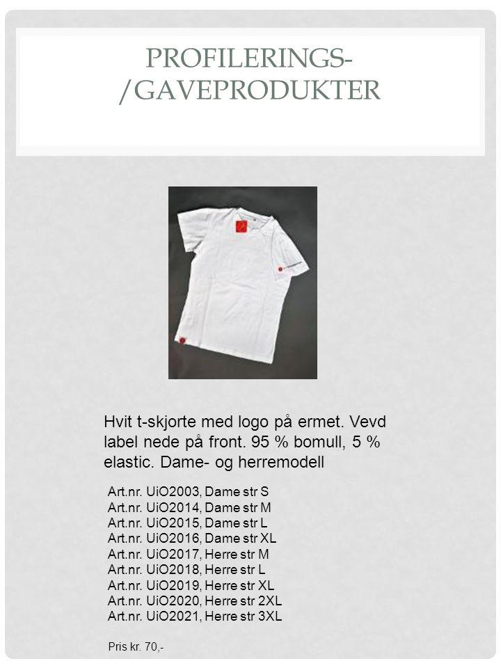 PROFILERINGS- /GAVEPRODUKTER Hvit t-skjorte med logo på ermet. Vevd label nede på front. 95 % bomull, 5 % elastic. Dame- og herremodell Art.nr. UiO200