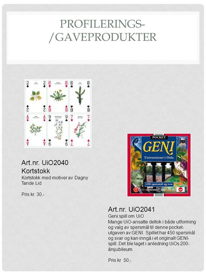 PROFILERINGS- /GAVEPRODUKTER Art.nr. UiO2040 Kortstokk Kortstokk med motiver av Dagny Tande Lid Pris kr. 30,- Art.nr. UiO2041 Geni spill om UiO Mange