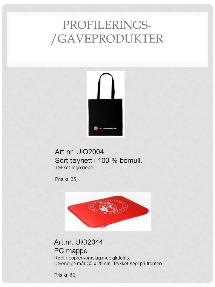 PROFILERINGS- /GAVEPRODUKTER Art.nr. UiO2004 Sort tøynett i 100 % bomull. Trykket logo nede. Pris kr. 35,- Art.nr. UiO2044 PC mappe Rødt neopren-omsla